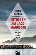 Cover-Bild zu Varese, Bruno: Intrigen am Lago Maggiore