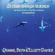 Cover-Bild zu Davies, Elliott: ¿De Dónde Vienen los Tiburones?: (un libro de datos de aprendizaje temprano) - Edición en Español