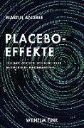 Cover-Bild zu Andree, Martin: Placebo-Effekte