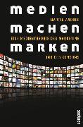 Cover-Bild zu Andree, Martin: Medien machen Marken (eBook)