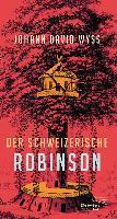 Cover-Bild zu Wyß, Johann David: Der Schweizerische Robinson