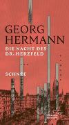 Cover-Bild zu Hermann, Georg: Die Nacht des Dr. Herzfeld & Schnee