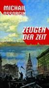 Cover-Bild zu Ossorgin, Michail: Zeugen der Zeit