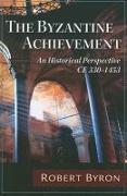 Cover-Bild zu Byron, Robert: The Byzantine Achievement