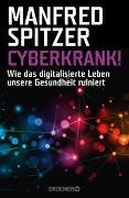 Cover-Bild zu Spitzer, Manfred: Cyberkrank!
