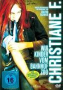 Cover-Bild zu David Bowie (Schausp.): Christiane F. - Wir Kinder vom Bahnhof Zoo - Rema.