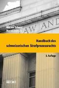 Cover-Bild zu Schmid, Niklaus: Handbuch des schweizerischen Strafprozessrechts