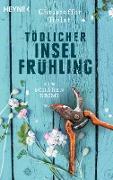 Cover-Bild zu Holst, Christoffer: Tödlicher Inselfrühling (eBook)
