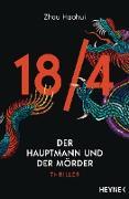 Cover-Bild zu Haohui, Zhou: 18/4 - Der Hauptmann und der Mörder (eBook)