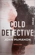 Cover-Bild zu McMahon, John: Cold Detective (eBook)
