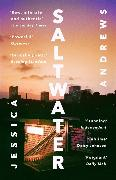 Cover-Bild zu Andrews, Jessica: Saltwater: Winner of the Portico Prize