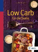 Cover-Bild zu Low Carb für die Seele (eBook) von Mengele, Jasmin