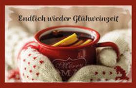 Cover-Bild zu Engeln, Reinhard (Hrsg.): Endlich wieder Glühweinzeit