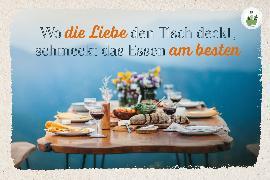 Cover-Bild zu Engeln, Reinhard (Hrsg.): Wo die Liebe den Tisch deckt, schmeckt das Essen am besten