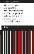 Cover-Bild zu Klemperer, Victor: Die Sprache des Dritten Reiches. Beobachtungen und Reflexionen aus LTI (eBook)