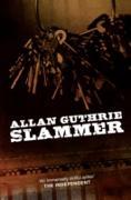 Cover-Bild zu Guthrie, Allan: Slammer (eBook)