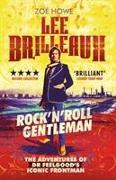 Cover-Bild zu Howe, Zoe: Lee Brilleaux: Rock 'n' Roll Gentleman