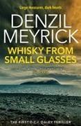 Cover-Bild zu Meyrick, Denzil: Whisky from Small Glasses