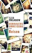 Cover-Bild zu Trojanow, Ilija: Gebrauchsanweisung fürs Reisen (eBook)