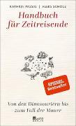 Cover-Bild zu Passig, Kathrin: Handbuch für Zeitreisende