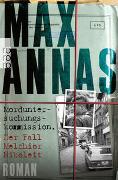 Cover-Bild zu Annas, Max: Morduntersuchungskommission: Der Fall Melchior Nikoleit