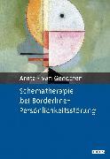 Cover-Bild zu Schematherapie bei Borderline-Persönlichkeitsstörung von Arntz, Arnoud