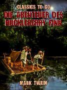 Cover-Bild zu Twain, Mark: Die Abenteuer des Huckleberry Finn (eBook)