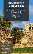 Cover-Bild zu Runck, Robin: Reiseführer Yucatan (eBook)
