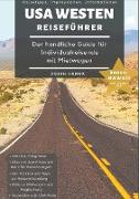 Cover-Bild zu Runck, Robin: Reiseführer USA Westen - Der handliche Guide für Individualreisende mit Mietwagen