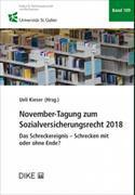Cover-Bild zu Kieser, Ueli (Hrsg. Koord.): November-Tagung zum Sozialversicherungsrecht 2018