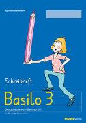 Cover-Bild zu Bieder Boerlin, Agathe: Basilo 3 - Schreibheft