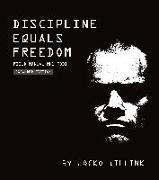 Cover-Bild zu Willink, Jocko: Discipline Equals Freedom: Field Manual Mk1 Mod1