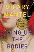 Cover-Bild zu Mantel, Hilary: Bring Up the Bodies