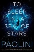 Cover-Bild zu Paolini, Christopher: To Sleep in a Sea of Stars