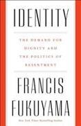 Cover-Bild zu FRANCIS FUKUYAMA: IDENTITY