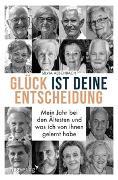 Cover-Bild zu Aeschbach, Silvia: Glück ist deine Entscheidung