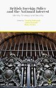 Cover-Bild zu Edmunds, T. (Hrsg.): British Foreign Policy and the National Interest