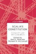 Cover-Bild zu Peterson, Paul E. (Hrsg.): Scalia's Constitution