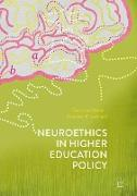 Cover-Bild zu Baker, Dana Lee: Neuroethics in Higher Education Policy