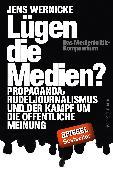 Cover-Bild zu Wernicke, Jens: Lügen die Medien? (eBook)