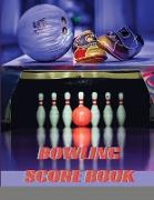 Cover-Bild zu Islay, Insane: Bowling Score Book: Bowling Game Record Book, Bowler Score Keeper, Bowling Score Sheets Perfect for Bowling casual and tournament play