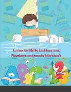 Cover-Bild zu Targon, Temperate: Learn to Write Letters and Numbers and words Workbook: Trace Letters Alphabet Handwriting Practice workbook for kids, pen control, ... Directions, Sha