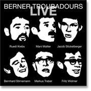 Cover-Bild zu Matter, Mani (Künstler): Berner Troubadours LIVE