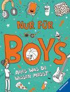 Cover-Bild zu Cox, Lizzie: Nur für Boys - Alles was du wissen musst; Aufklärungsbuch für Jungs ab 9 Jahren