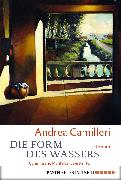 Cover-Bild zu Camilleri, Andrea: Die Form des Wassers (eBook)