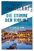 Cover-Bild zu Camilleri, Andrea: Die Stimme der Violine (eBook)