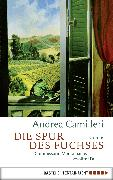 Cover-Bild zu Camilleri, Andrea: Die Spur des Fuchses (eBook)