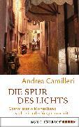 Cover-Bild zu Camilleri, Andrea: Die Spur des Lichts (eBook)