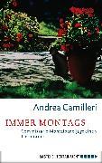 Cover-Bild zu Camilleri, Andrea: Immer Montags (eBook)