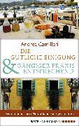 Cover-Bild zu Camilleri, Andrea: Die gütliche Einigung & Gängiger Praxis entsprechend (eBook)